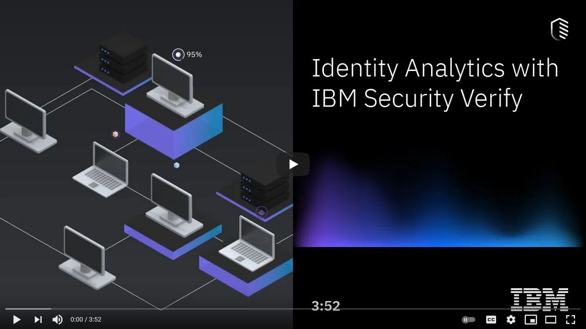 Video for IBM Security Verify for Workforce IAM